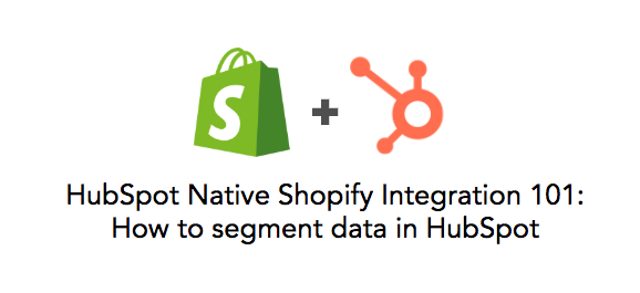 hubspot-shopify-101.png