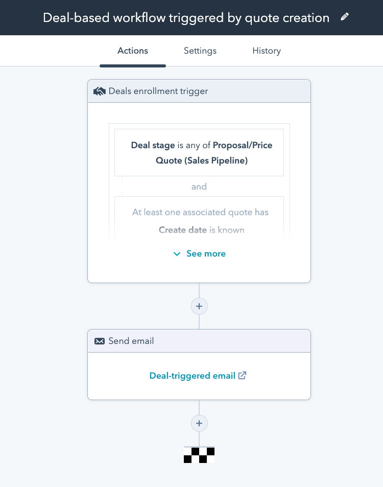 Note: We can't use a quote-based workflow because then you won't be able to use personalization tokens for custom deal properties. At this time, there are no custom quote properties to leverage.